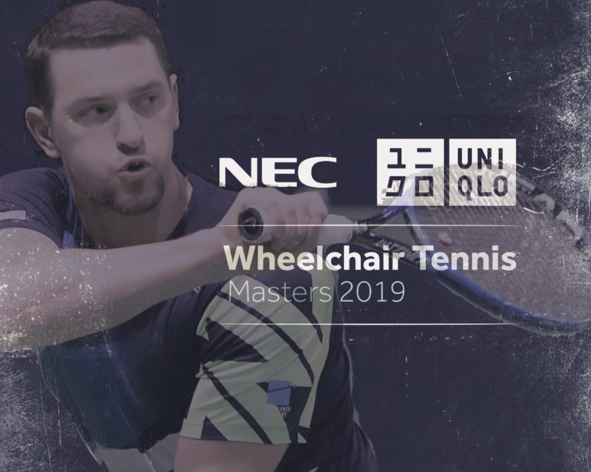 NEC Wheelchair Singles Masters / UNIQLO Wheelchair Doubles Masters